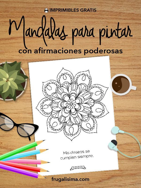 11 Mandalas para pintar con afirmaciones poderosas (imprimibles ...