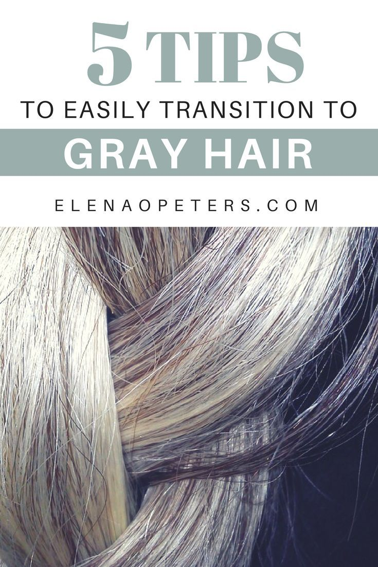 5 Helpful Tips To Easily Transition To Gray Hair Pinterest Gray