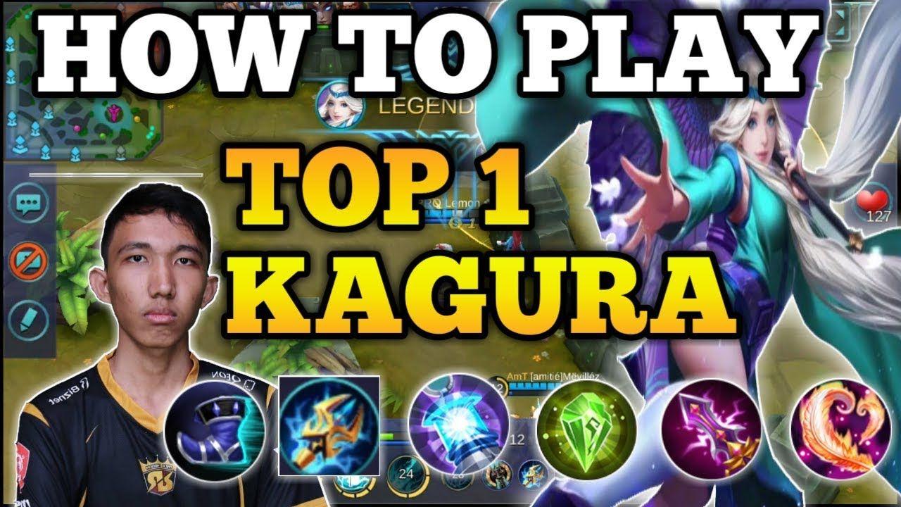 How To Play Kagura By Top 1 Kagura Rrq Lemon Mobile Legends 2018 Mobile Legends Mobile Legend Wallpaper Legend