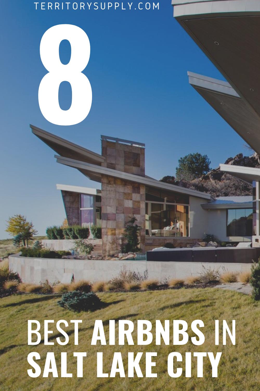 8 Stunning Airbnb Rentals In Salt Lake City Utah Utah Destinations Salt Lake City Salt City