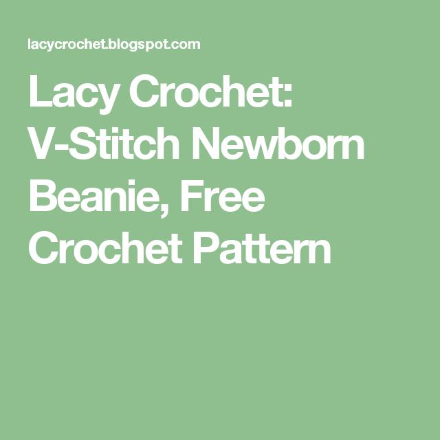 Lacy Crochet: V-Stitch Newborn Beanie, Free Crochet Pattern   baby ...