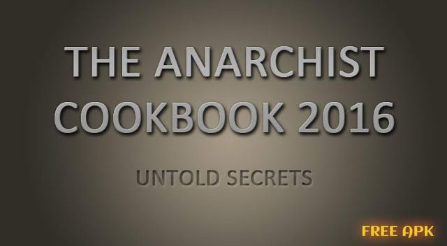 The Anarchist Cookbook 2016 Download Free The Anarchist Cookbook Anarchist Cookbook