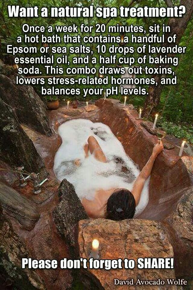 Hot bath with Epsom salt, lavender oil, and baking soda once a week