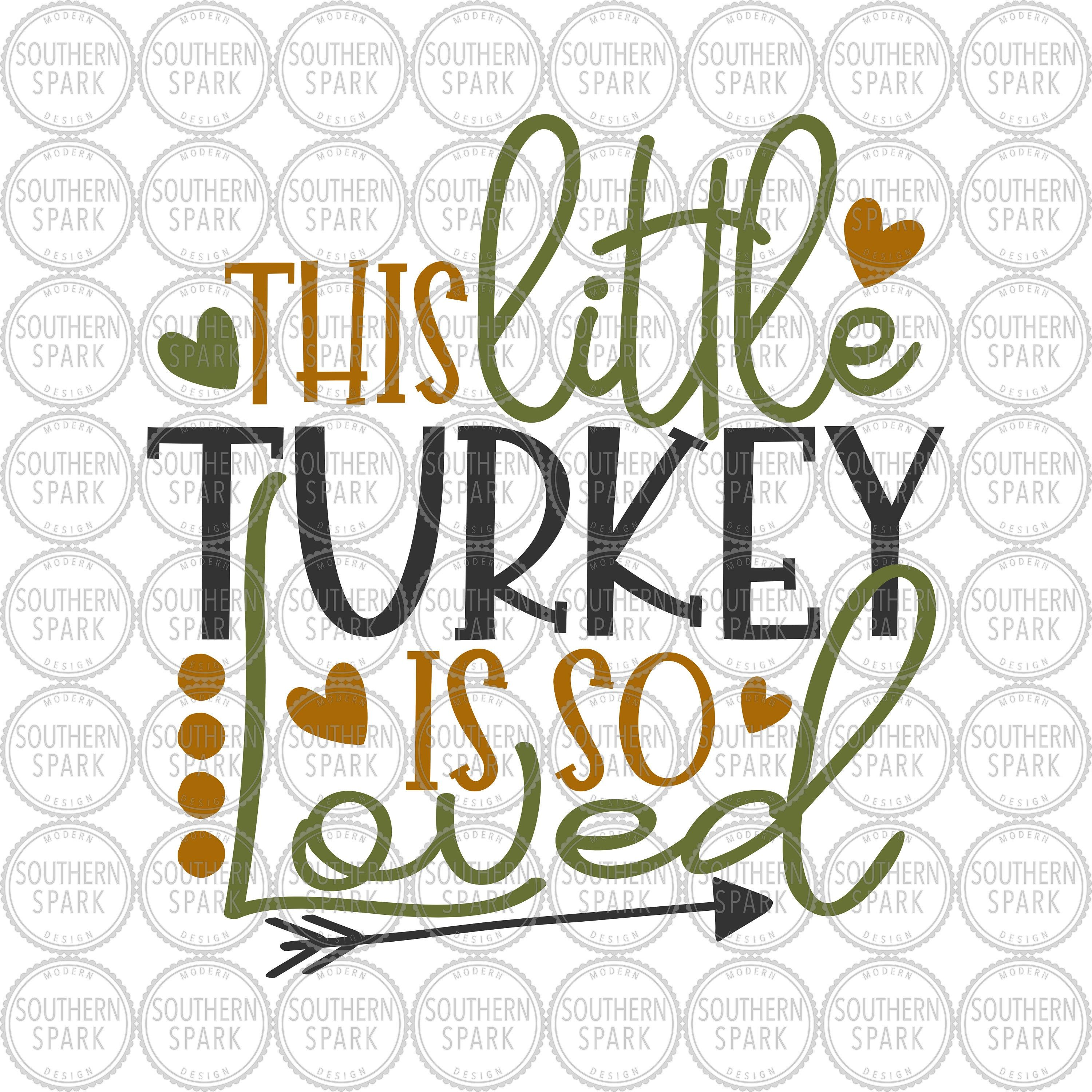Download Thanksgiving / This Little Turkey Is So Loved ...