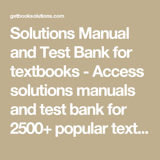Solutions manual and test bank for textbooks access solutions solutions manual and test bank for textbooks access solutions manuals and test bank for 2500 publicscrutiny