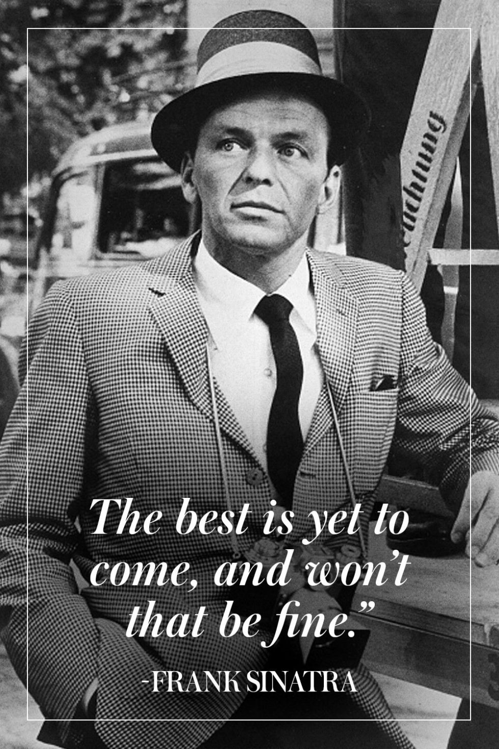 Sinatra Quotes Man The Myth The Legend 10 Of Our Favorite Frank Sinatra Quotes