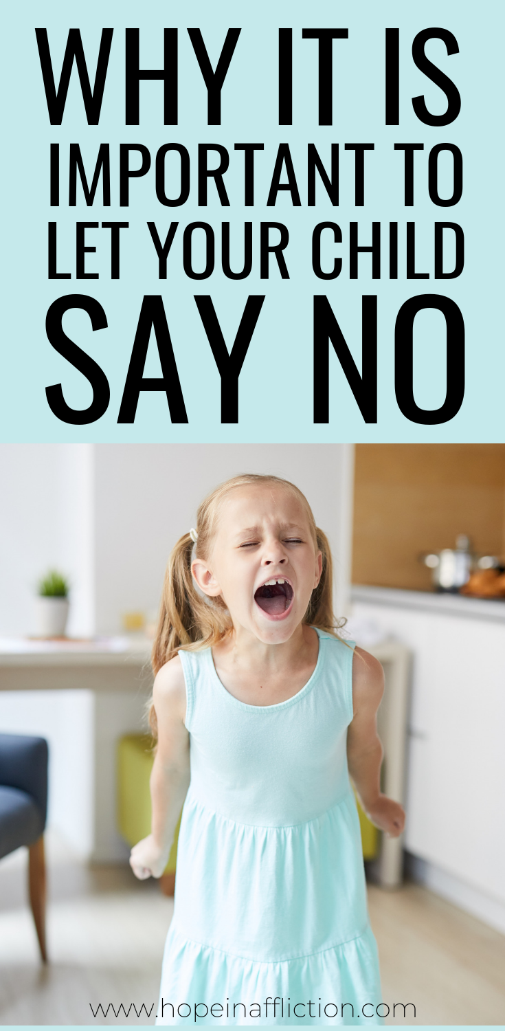 Why Your Child Needs To Say No | Children, Kids, Parenting