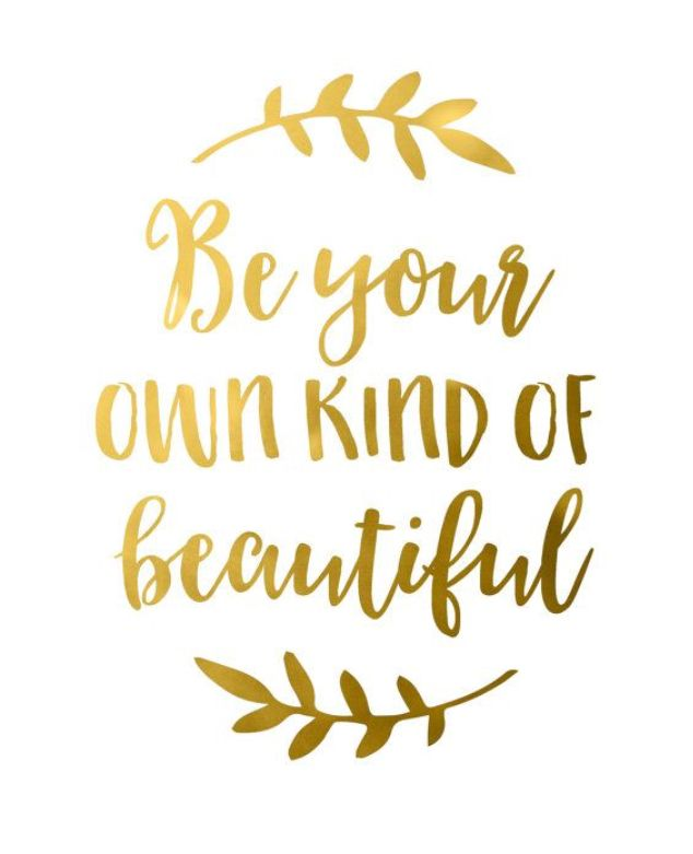 Be Your Own Kind Of Beautiful Calligraphy
