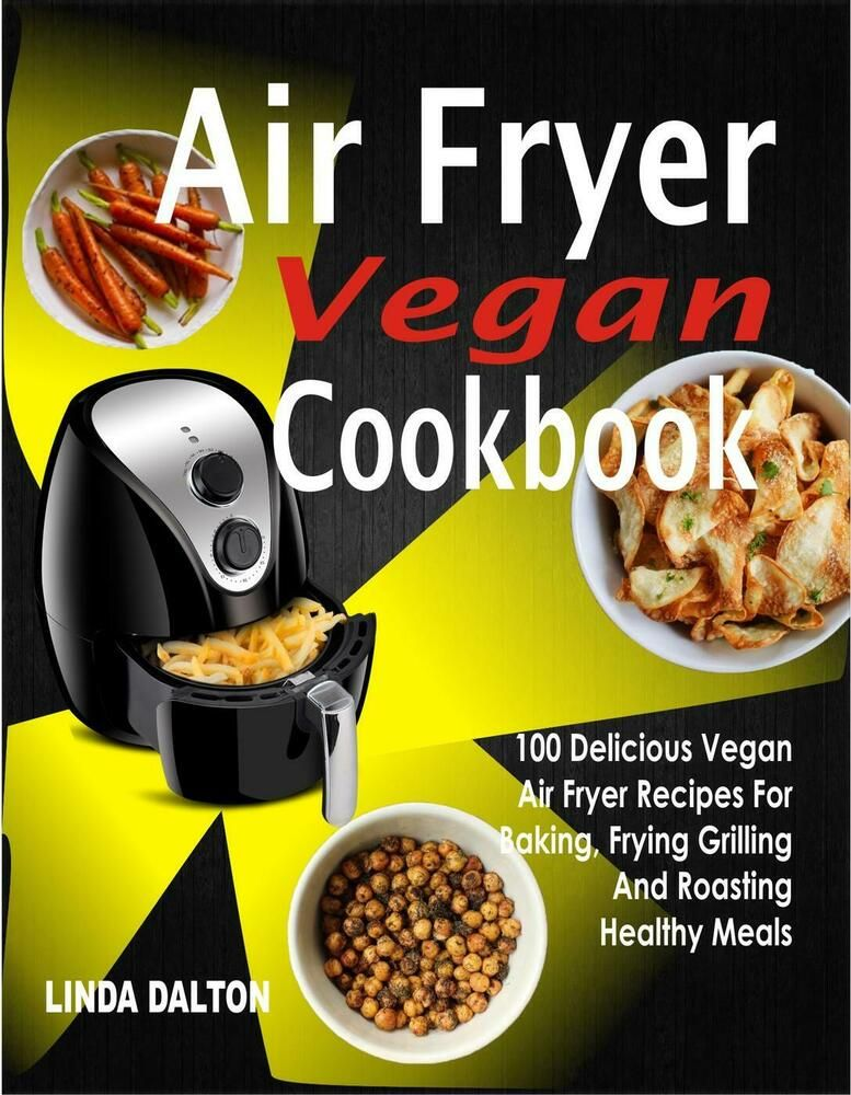 Details about (PDF)Air Fryer Vegan Cookbook Easy But
