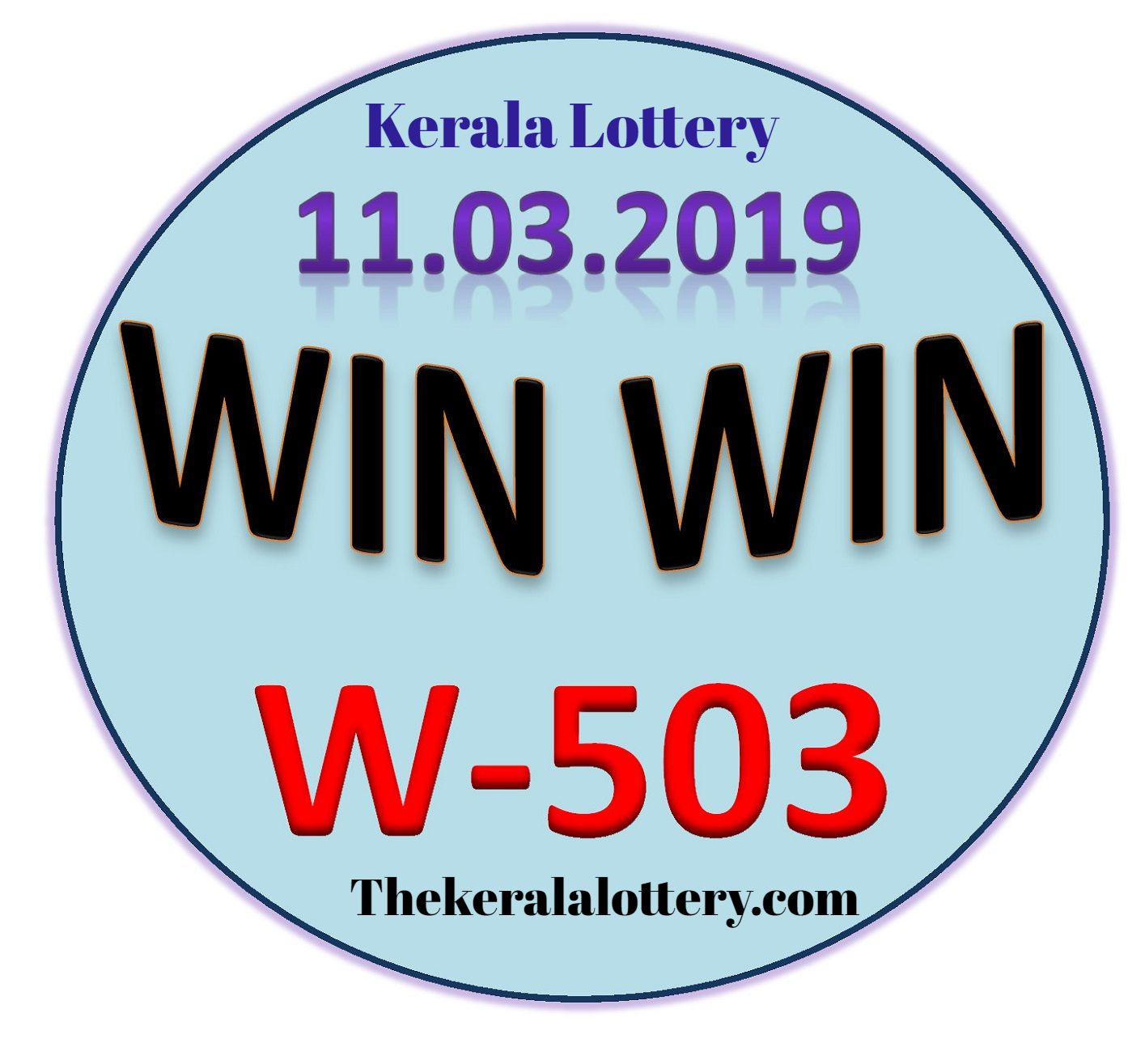 Win Win Lottery W 503 Kerala Lottery Result Today 11 03 2019 With