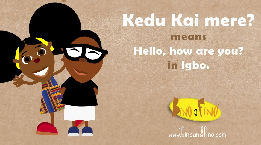 Greetings in igbo nigeria igbo greetings kids african greetings in igbo nigeria igbo greetings kids m4hsunfo