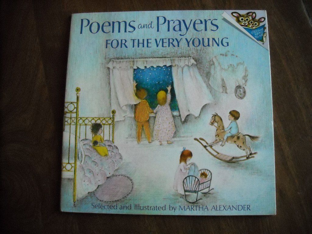 Poems and Prayers for the Very Young by Martha Alexander (1973) - for sale at Wenzel Thrifty Nickel ecrater store