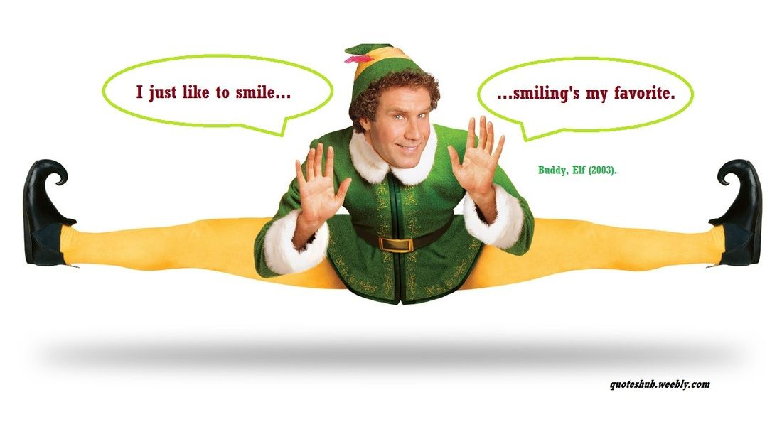 Delightful Have Fun Reading Some Of The Most Memorable Quotes And Sayings From The  American Christmas Comedy Elf Starring Will Ferrell, James Caan And Others.