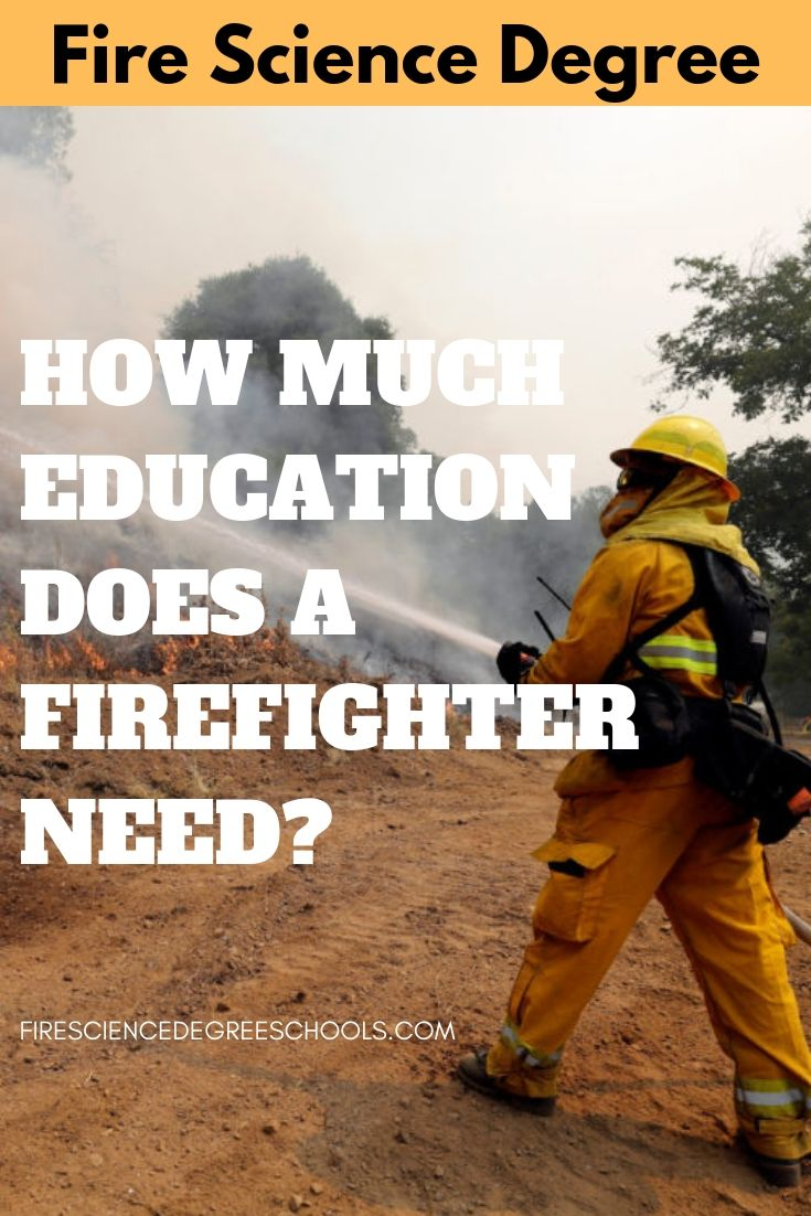 How much education does a firefighter need career