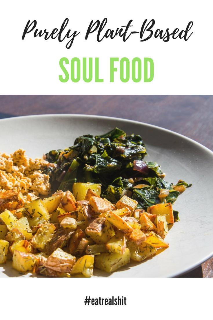 Vegan Soul Food Say No More Explore The Recipes At Www