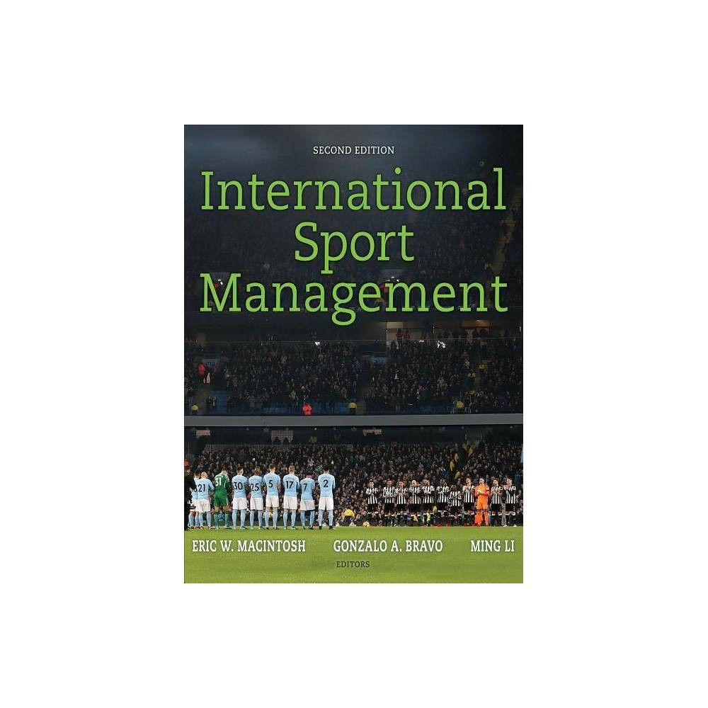 International Sport Management 2 Edition by Eric