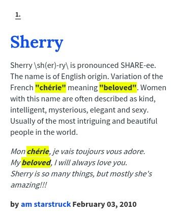 Sherry Sher Ry Isounced Share Ee The Name Is Of English Origin Variation Of The French Cherie Meaning Beloved Women With This Name