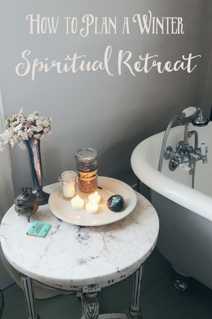 How to Plan a Winter Spiritual Retreat - The Witch of Lupine Hollow