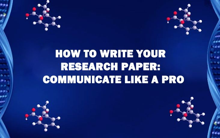 How To Write Your Researchpaper Communicate Like Pro  StepBy