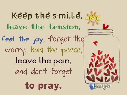 Keep the smile and leave the tension behind #prayer #hope #forgiveness