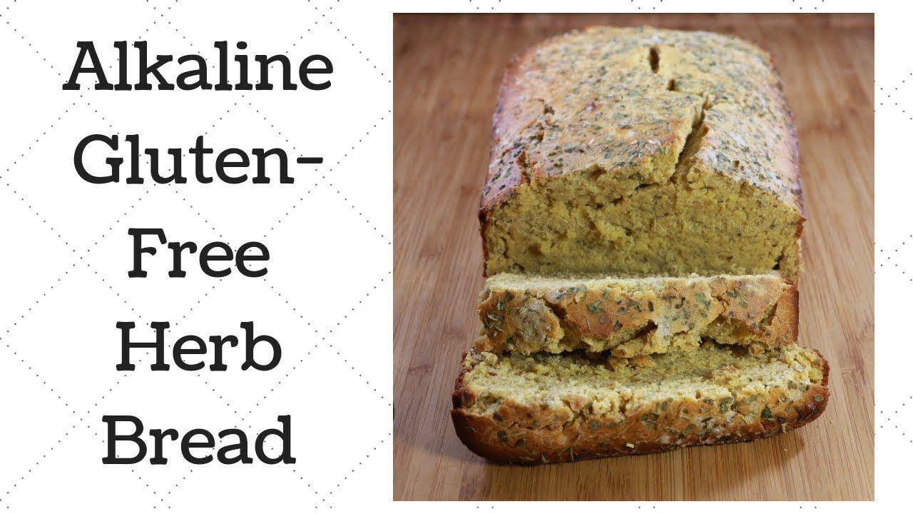 Gluten Free Herb Bread Dr Sebi Alkaline Electric Recipe Youtube Herb Bread Water Bread Recipe Recipes