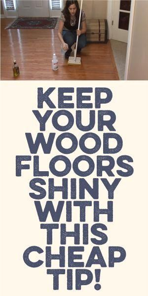 Keep Your Wood Floor Keep Your Wood Floors Shiny With This