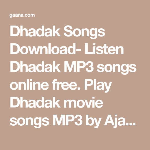 Dhadak Songs Download- Listen Dhadak MP3 songs online free