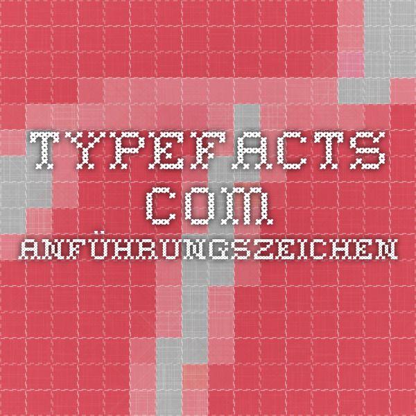 typefacts.com - Anführungszeichen