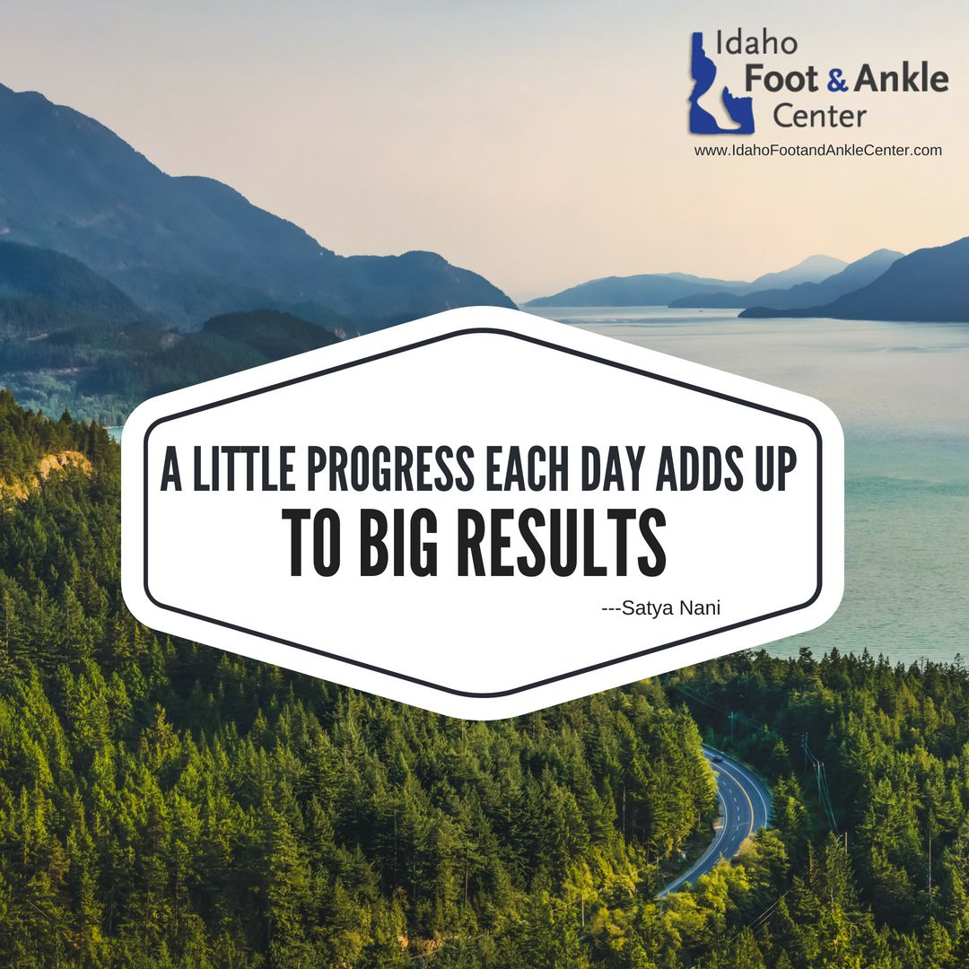 A Little Progress Each Day Adds Up To Big Results Satya Nani