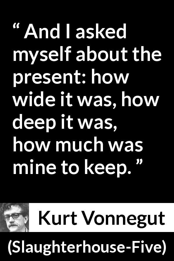 Kurt Vonnegut Quote About Time From Slaughterhouse Five 1969