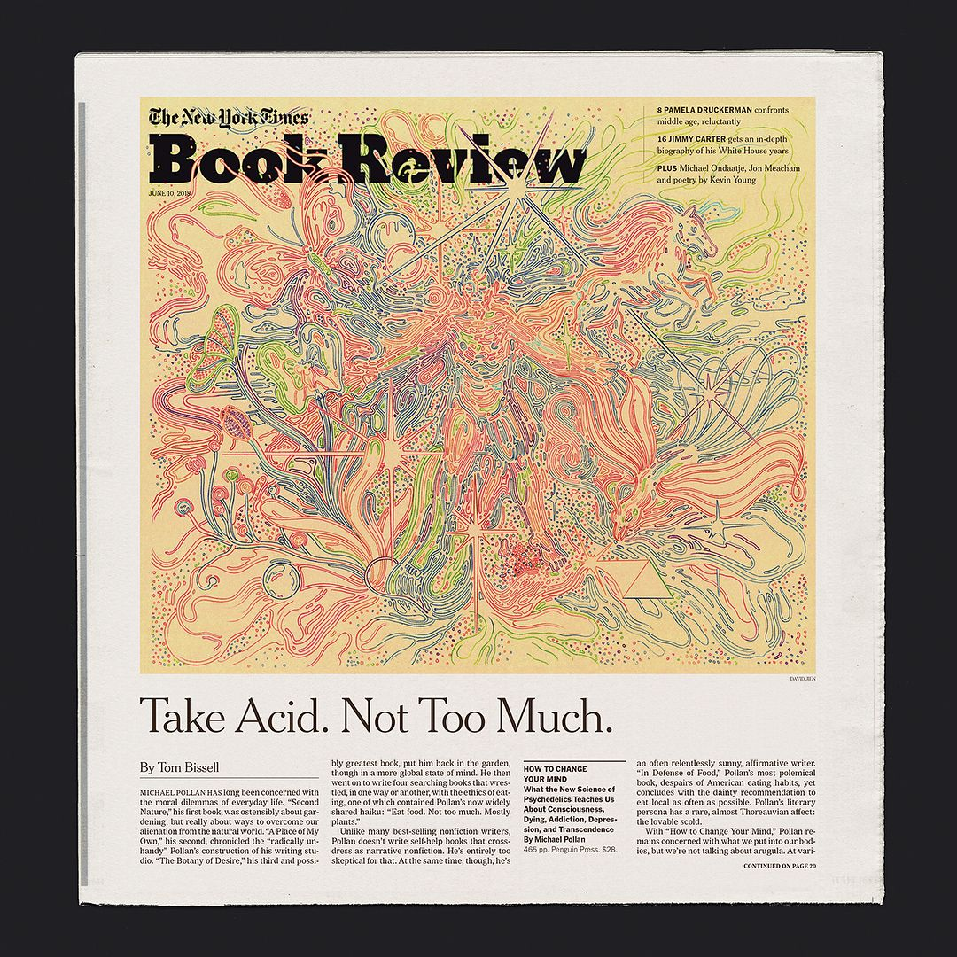 Tom Bissell Reviews How To Change Your Mind By Michael Pollan It S The One About The Medical Revival Of Psyche Michael Pollan Editorial Illustration Michael