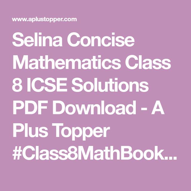 Selina Concise Mathematics Class 8 ICSE Solutions PDF