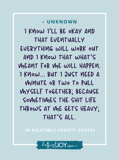30 Funny & Encouraging Anxiety Quotes That Are WAY Too Relatable