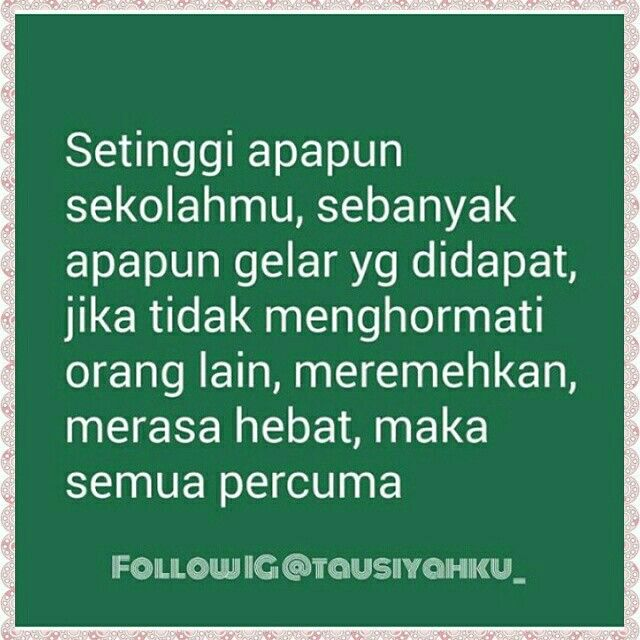Jangan Sombong Words Inspired Me Quotes Wisdom Quotes