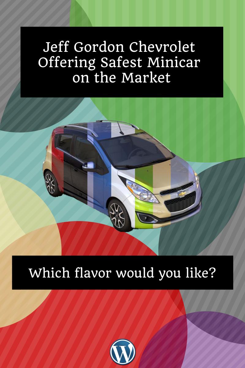 Jeff Gordon Chevrolet Offering Safest Minicar On The Market
