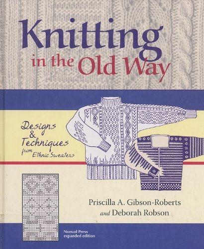 Knitting in the Old Way. Обсуждение на LiveInternet - Российский Сервис Онлайн-Дневников