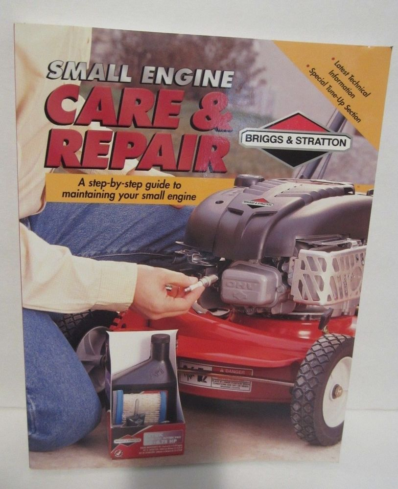 Small Engine Care  U0026 Repair Manual W   Service Tips For