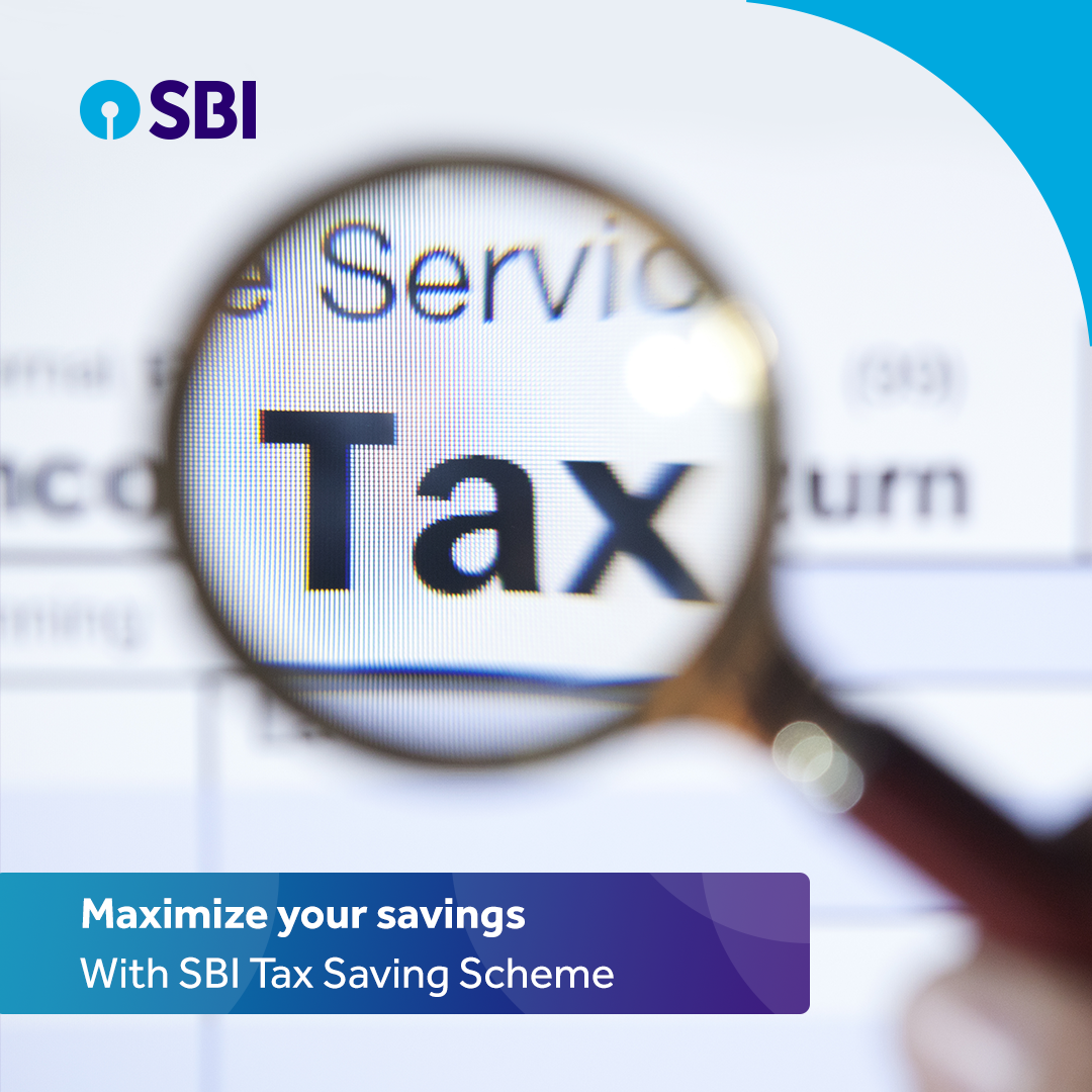 Let Your Savings Save Tax For You Invest In The Sbi Tax Saving Scheme And Ease Your Tax Woes For More Information Visit Https Tax Season Saving Investing