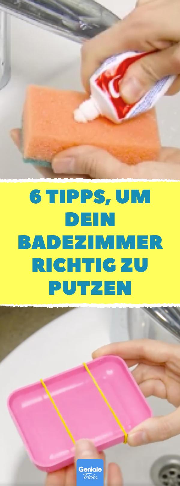 6 Tipps Um Dein Badezimmer Richtig Zu Putzen Haushalt Bad Putzen Life Hacks Badezimmer Putzen Tipps Putzmittel Selbstgemacht Tipps