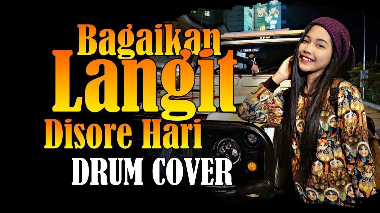 BAGAIKAN LANGIT DI SORE HARI TIK TOK Drum Cover by Nur