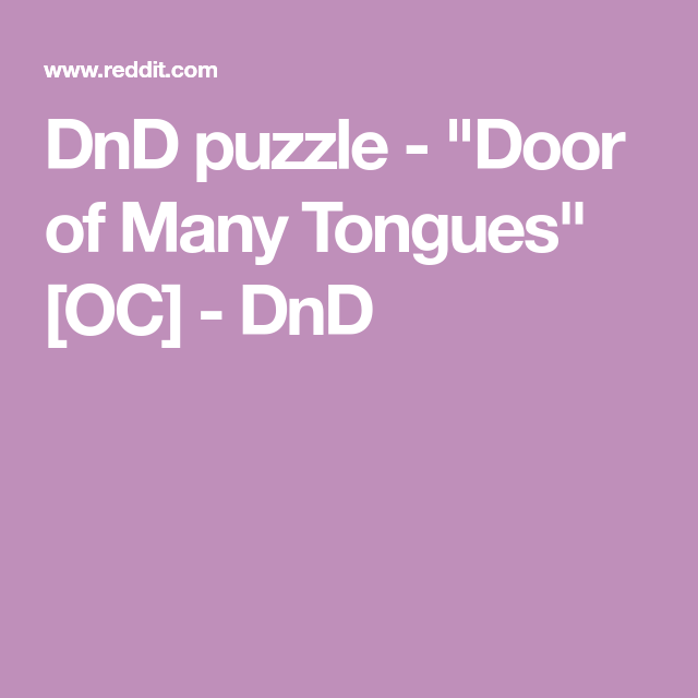 "DnD Puzzle - ""Door Of Many Tongues"" [OC] - DnD"