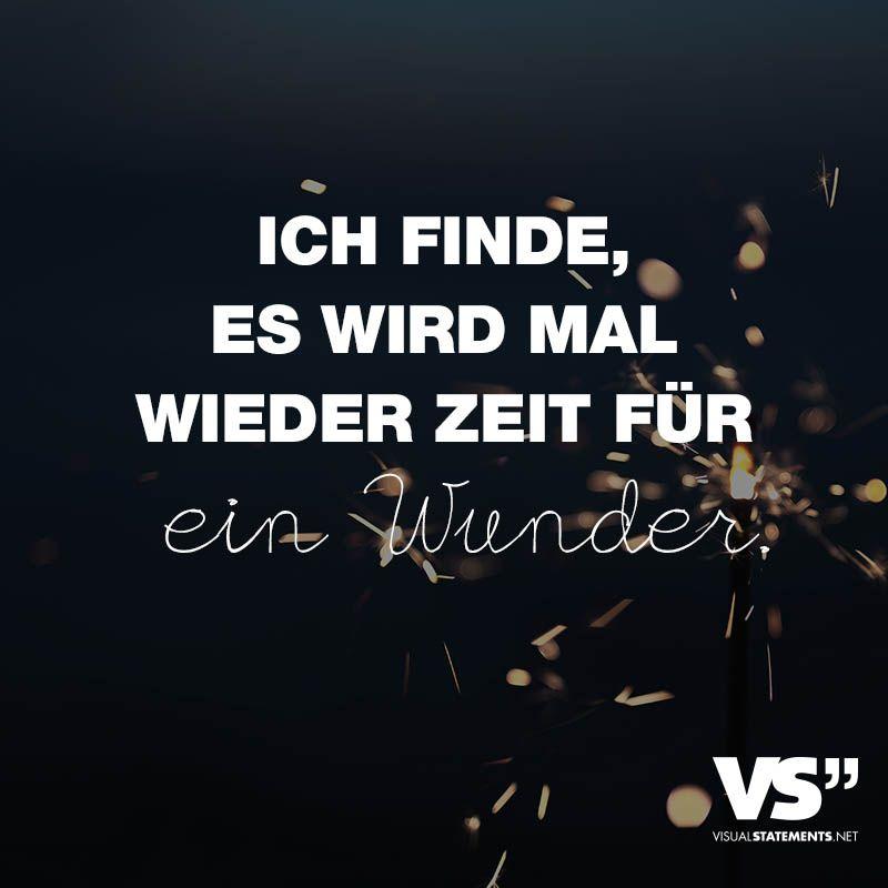 Ich Finde Es Wird Mal Wieder Zeit Fur Ein Wunder German Stuff