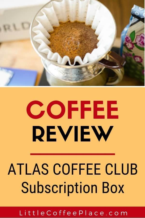Atlas Coffee Club Subscription Box Review   Coffee club ...