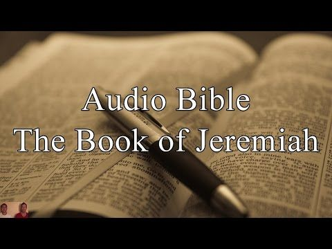 JEREMIAH - KJV Audio Holy Bible - High Quality and Best Speed - Book
