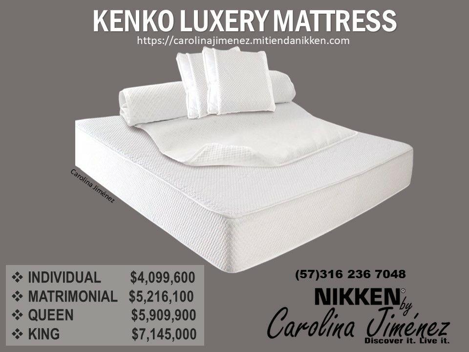 Kenko Luxury Mattress Adquiere Ya Tu Colchon Nikken Ya Cambian