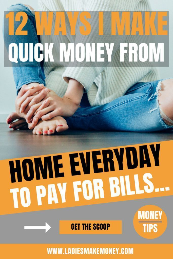 12 Quick Ways to make extra money every day from home
