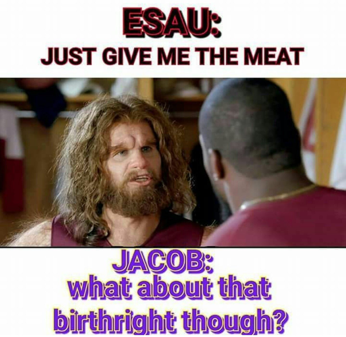 Genesis 25 29 34 Kjv And Jacob Sod Pottage And Esau Came From The Field And He Was Faint