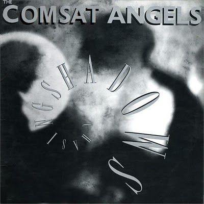 Comsat Angels – Chasing Shadows