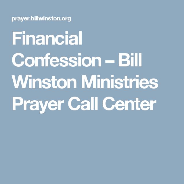 Financial Confession – Bill Winston Ministries Prayer Call
