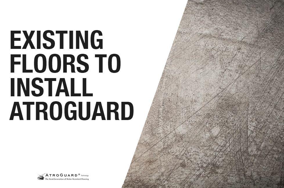 Existing preinstallation floor water resistant flooring
